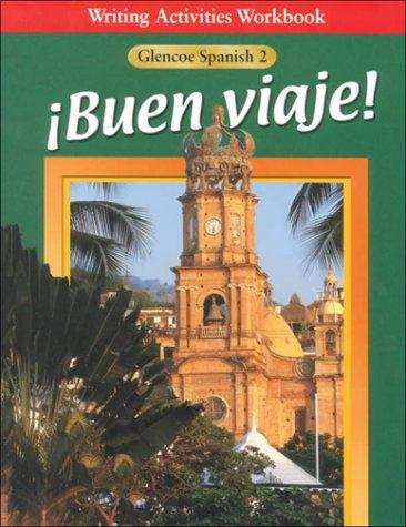 Buen Viaje! Level 2 Writing Activities Workbook