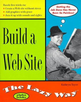 Build a Web Site the Lazy Way