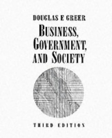 Business, Government, and Society: Managing Competitiveness, Ethics, and Social Issues