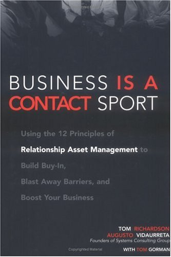 Business Is a Contact Sport: Relationship Asset Management