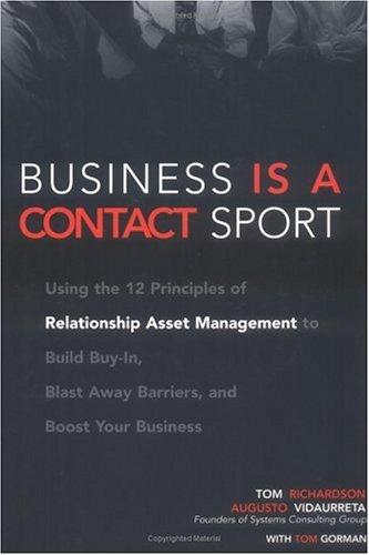 Business Is a Contact Sport: Relationship Asset Management