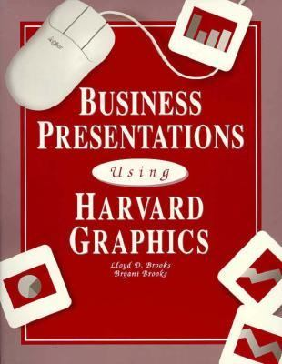 Business Presentations Using Harvard Graphics with Version 3.0 Tutorial