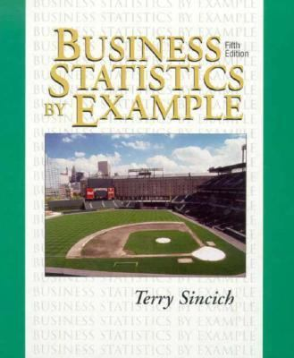Business Statistics by Example