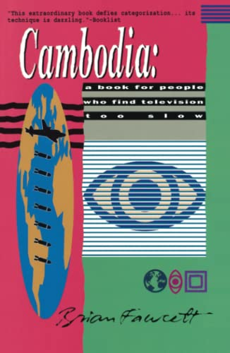 Cambodia: A Book for People Who Find Television Too Slow