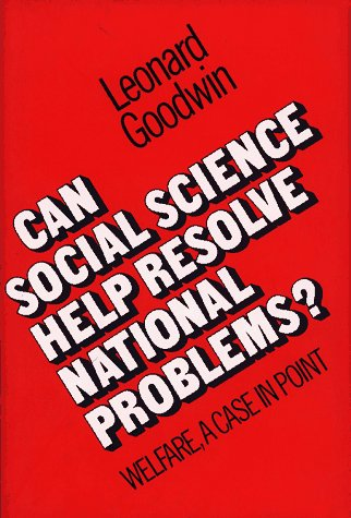 Can Social Science Help Solve National Problems (Welfare a Case Point)