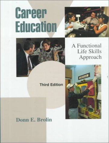 Career Education: A Functional Life Skills Approach