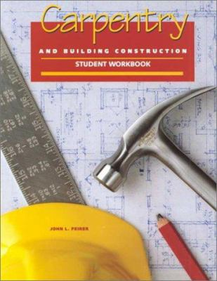 Carpentry and Building Construction Student Workbook 9780028387017