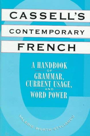 Cassell's Contemporary French: A Handbook of Grammar, Current Usage, and Word Power