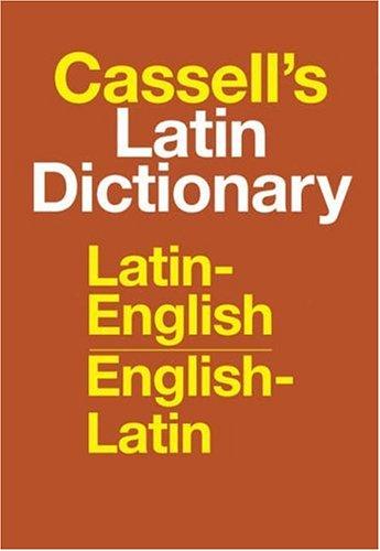 Cassell's Latin Dictionary: Latin-English, English-Latin