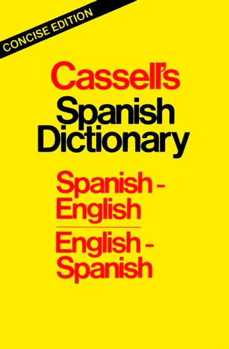 Cassell's Spanish Dictionary: Spanish-English/English-Spanish 9780025226609