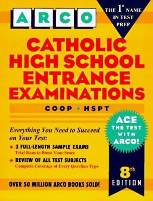 Catholic High School Entrance Exams: COOP, HSPT