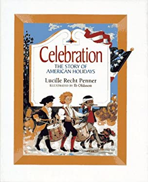 Celebration : The Story of American Holidays