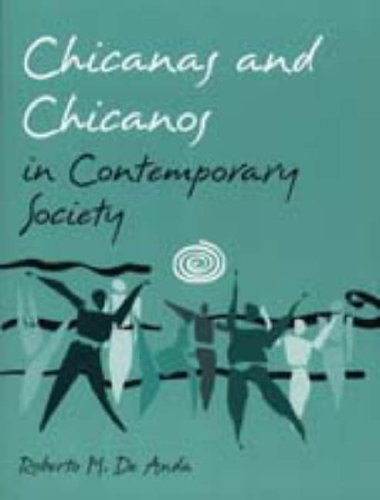 Chicanas and Chicanos in Contemporary Society