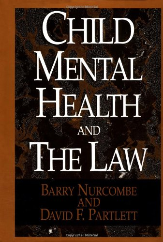 Child Mental Health and the Law 9780029232453