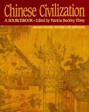 Chinese Civilization: A Sourcebook