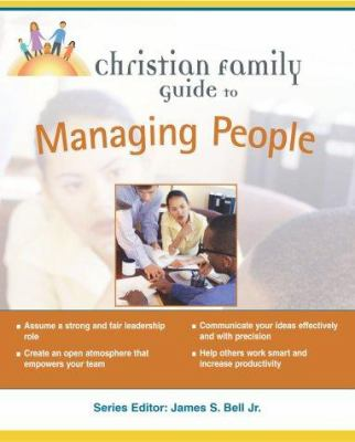 Christian Familiy Guide to Managing People