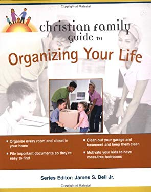 Christian Family Guide to Organizing Your Life