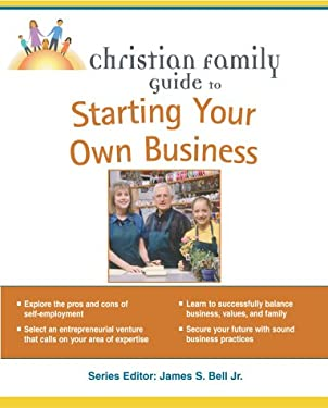 Christian Family Guide to Starting Your Own Business: 6