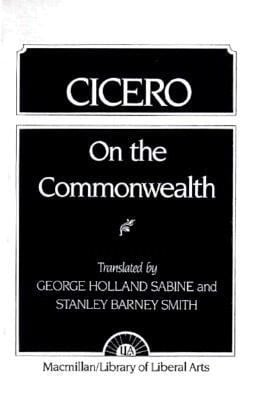Cicero: On the Commonwealth