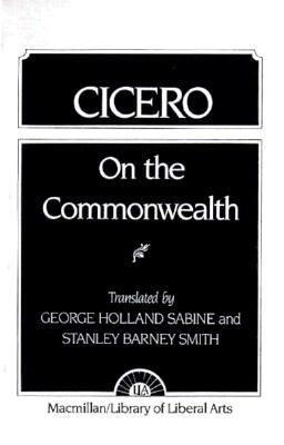 Cicero: On the Commonwealth