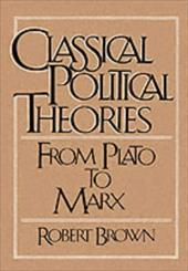 Classical Political Theories: From Plato to Marx 113087