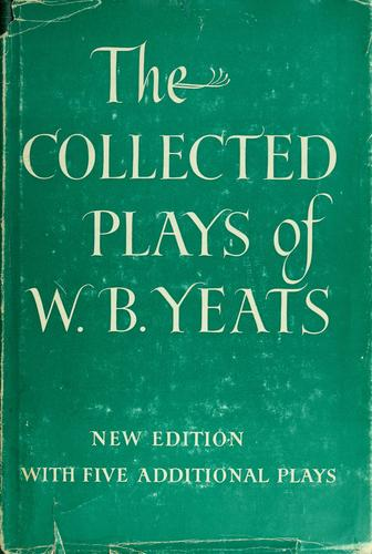 Collected Plays W/ B Yeats
