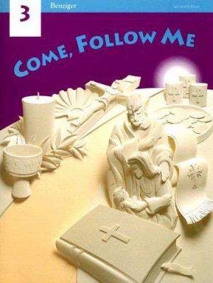 Come, Follow Me 3