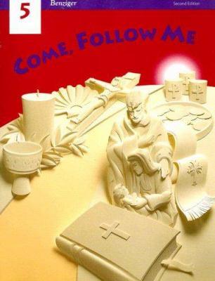 Come, Follow Me 5