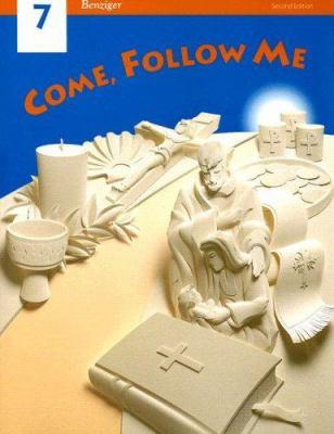 Come, Follow Me 7