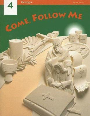 Come, Follow Me: Grade 4