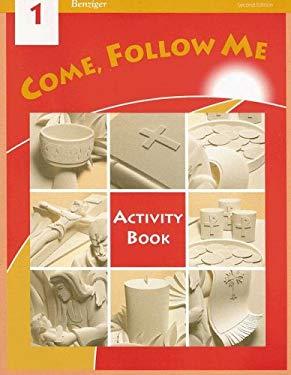 Come, Follow Me: Grade 1: Activity Book