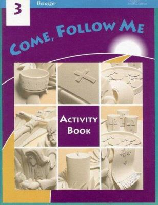 Come, Follow Me: Grade 3: Activity Book