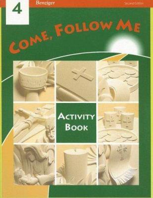 Come, Follow Me: Grade 4: Activity Book