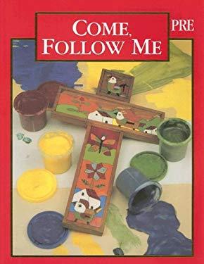 Come, Follow Me: Preschool