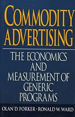 Commodity Advertising: The Economics and Measurement of Generic Programs