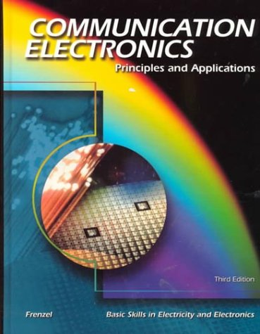 Communication Electronics: Principles and Applications 9780028048376