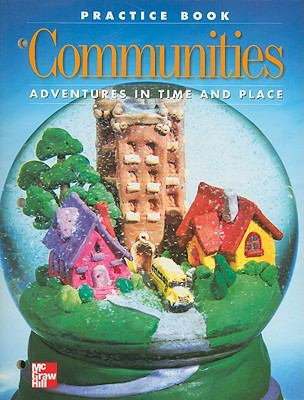Communities Practice Book: Adventures in Time and Place