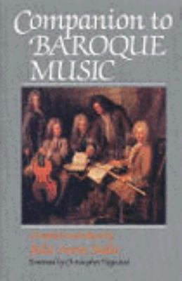 Companion to Baroque Music: A Biographical Dictionary and Guide to National Traditions