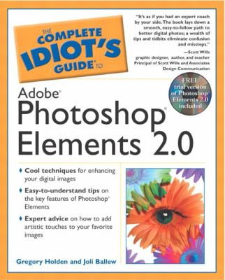 Complete Idiot's Guide to Adobe Photoshop Elements 2.0: 4 9780028643557