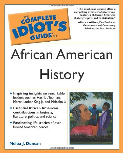 Complete Idiot's Guide to African American History