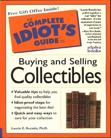 Complete Idiot's Guide to Antiques & Collectibles: 3