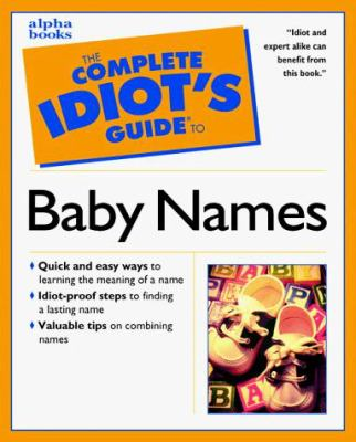 Complete Idiot's Guide to Baby Names: 3