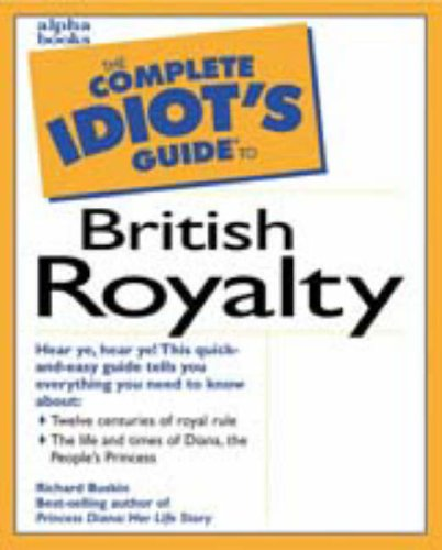 Complete Idiot's Guide to British Royalty: 3
