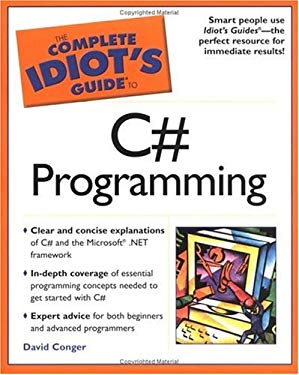 Complete Idiot's Guide to C# Programming: 4