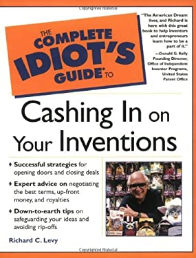 Complete Idiot's Guide to Cashing in on Your Inventions 9780028642208