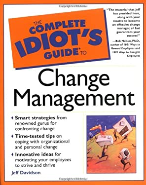 Complete Idiot's Guide to Change Management