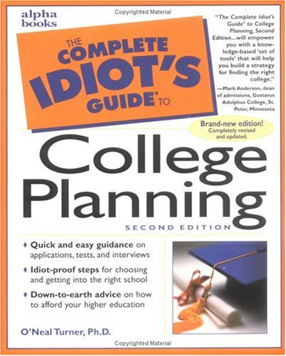 Complete Idiot's Guide to College Planning