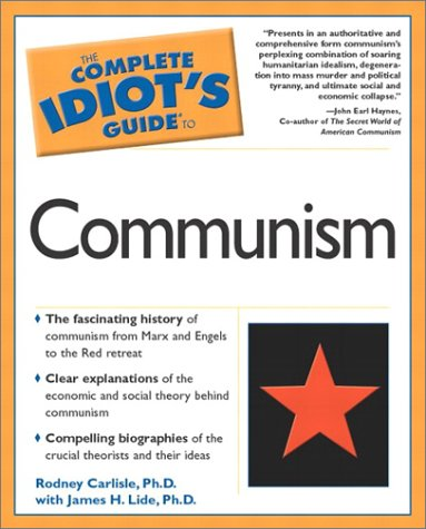 Complete Idiot's Guide to Communism: 6