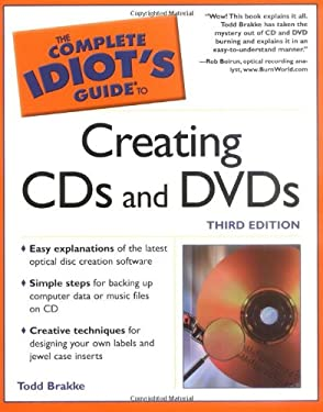 Complete Idiot's Guide to Creating CDs and DVDs 3e: 5 9780028644844