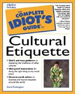 Complete Idiot's Guide to Cultural Etiquette: 3 9780028633961